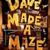 [中英双字]戴夫造了个迷宫.Dave.Made.a.Maze.2017.1080p.WEB-DL.DD5.1.H264.CHS.ENG-MP4BA 2.3GB