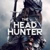 [猎头武士][HD-MP4/1.4G][英语中英双字][1080P][美国恐怖奇幻猎杀头颅]
